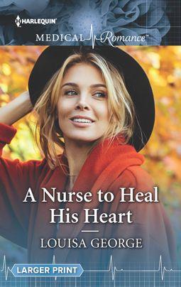A Nurse to Heal His Heart