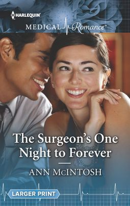 The Surgeon's One Night to Forever