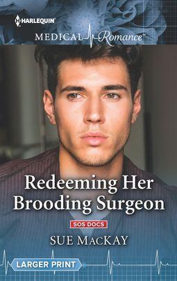 Redeeming Her Brooding Surgeon