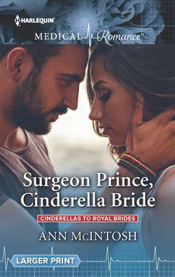 Surgeon Prince, Cinderella Bride