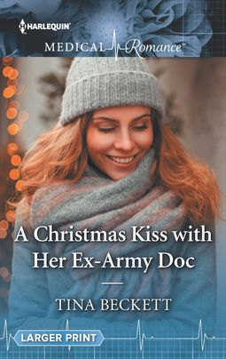 A Christmas Kiss with Her Ex-Army Doc