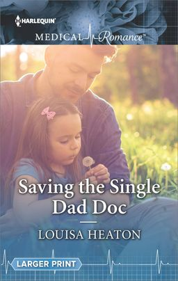 Saving the Single Dad Doc