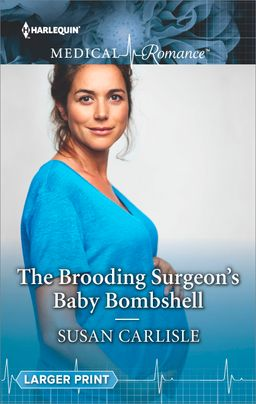 The Brooding Surgeon's Baby Bombshell
