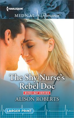 The Shy Nurse's Rebel Doc