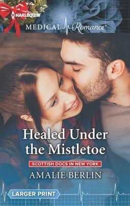 Healed Under the Mistletoe