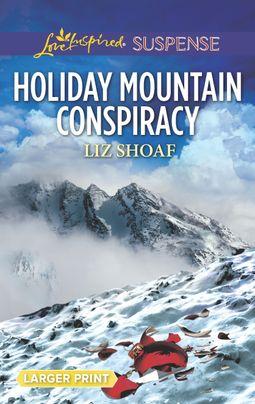 Holiday Mountain Conspiracy