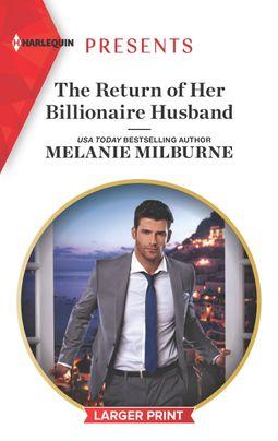 The Return of Her Billionaire Husband