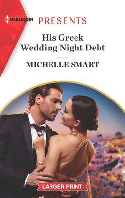 His Greek Wedding Night Debt