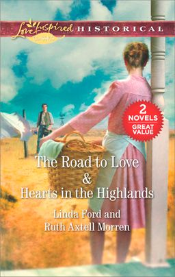 The Road to Love & Hearts in the Highlands