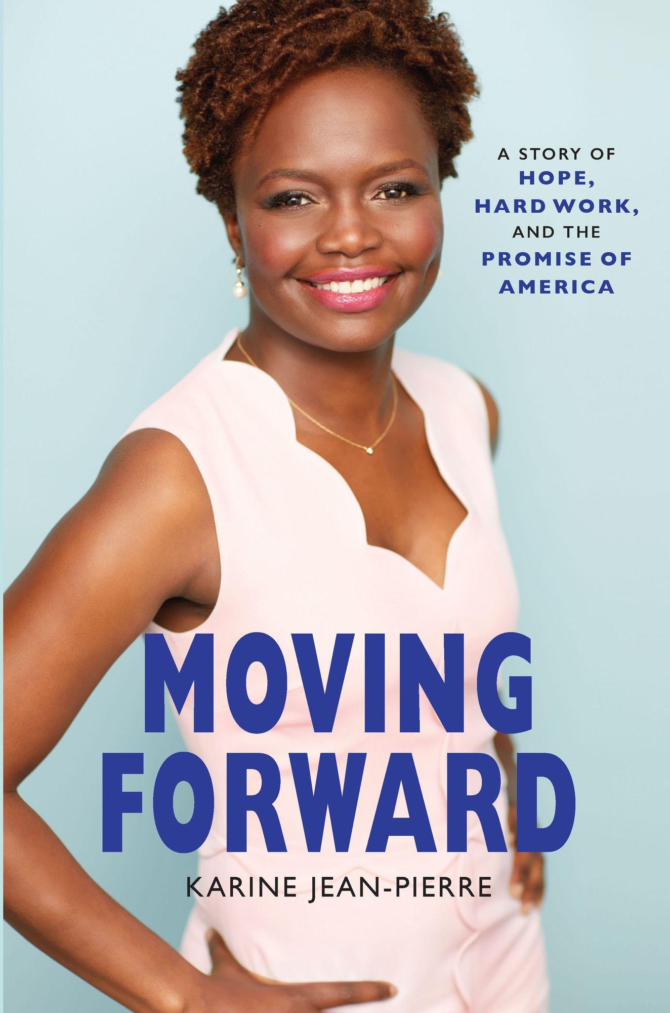 Moving Forward by Karine Jean-Pierre
