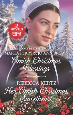 Amish Christmas Blessings and Her Amish Christmas Sweetheart