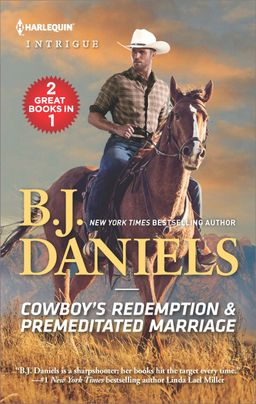 Cowboy's Redemption & Premeditated Marriage