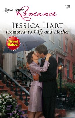 Promoted: To Wife and Mother