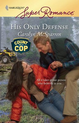 His Only Defense