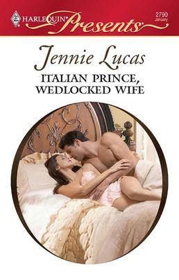 Italian Prince, Wedlocked Wife