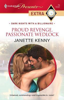 Proud Revenge, Passionate Wedlock