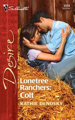 Lonetree Ranchers: Colt