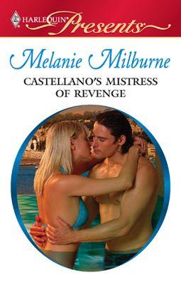 Castellano's Mistress of Revenge