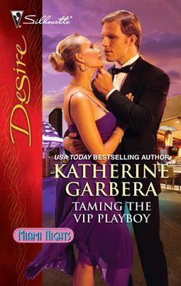 Taming the VIP Playboy