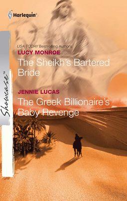 The Sheikh's Bartered Bride & The Greek Billionaire's Baby Revenge