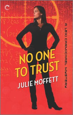 No One To Trust: A Lexi Carmichael Mystery, Book Two