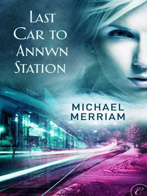 Last Car to Annwn Station