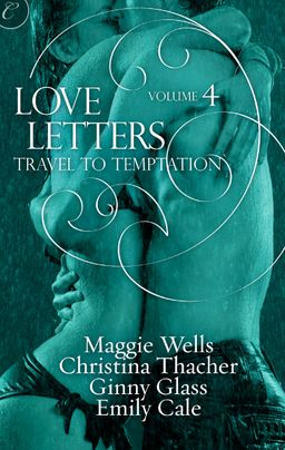 Love Letters Volume 4: Travel to Temptation