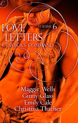 Love Letters Volume 6: Cowboy's Command