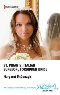 St. Piran's: Italian Surgeon, Forbidden Bride