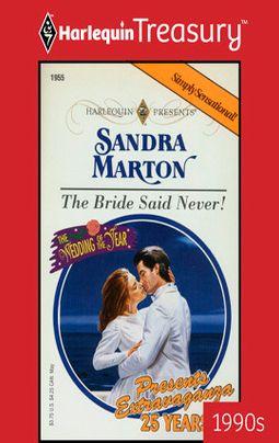 The Bride Said Never!