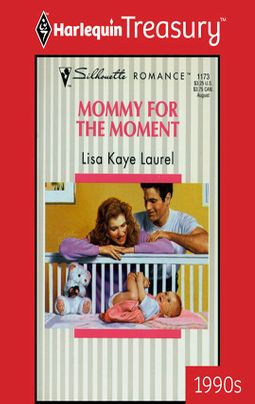 MOMMY FOR THE MOMENT
