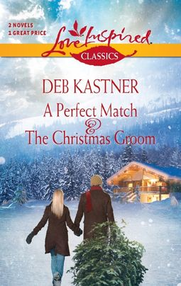 A Perfect Match and The Christmas Groom
