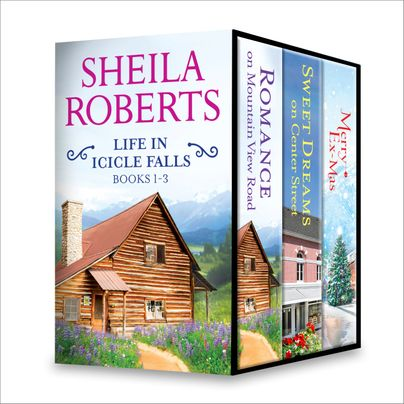 Sheila Roberts Life in Icicle Falls Series Books 1-3