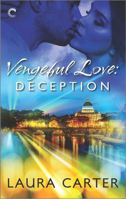 Vengeful Love: Deception