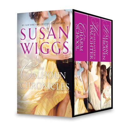 Susan Wiggs The Calhoun Chronicles Books 1-3