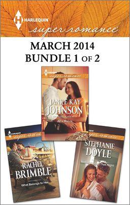 Harlequin Superromance March 2014 - Bundle 1 of 2