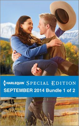 Harlequin Special Edition September 2014 - Bundle 1 of 2