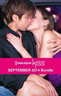 Harlequin KISS September 2014 Bundle