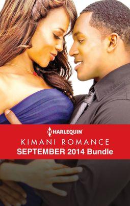 Harlequin Kimani Romance September 2014 Bundle