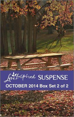 Love Inspired Suspense October 2014 - Box Set 2 of 2
