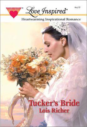 TUCKER'S BRIDE