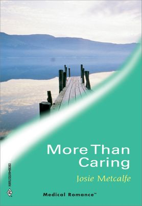 MORE THAN CARING