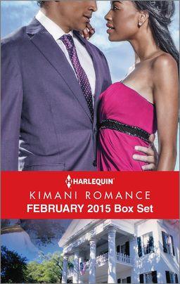 Harlequin Kimani Romance February 2015 Box Set