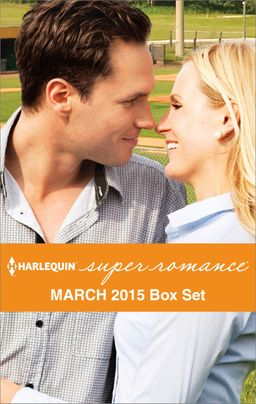 Harlequin Superromance March 2015 - Box Set