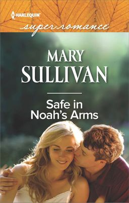 Safe in Noah's Arms
