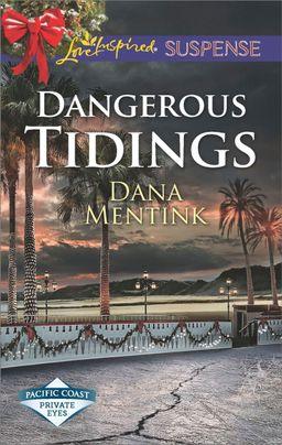 Dangerous Tidings