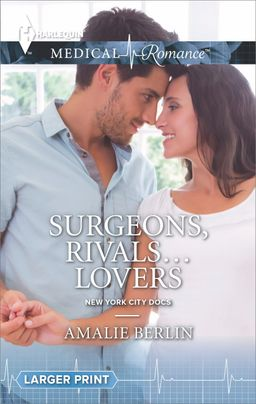 Surgeons, Rivals...Lovers