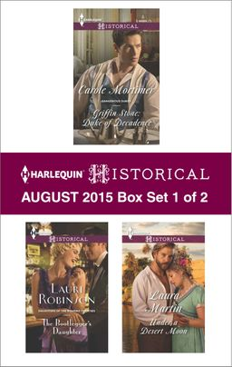 Harlequin Historical August 2015 - Box Set 1 of 2