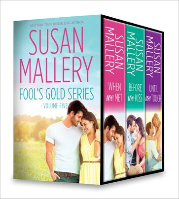 Susan Mallery Fool's Gold Series Volume Five