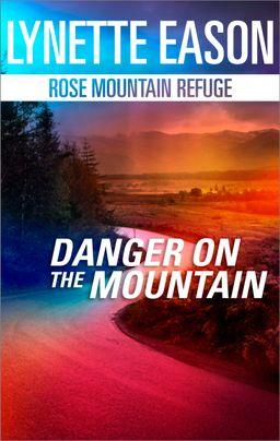 Danger on the Mountain
